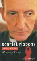 Scarlet Ribbons: A Priest with Aids - Rosemary Bailey - Paperback