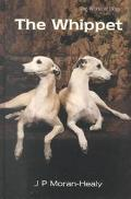 The Whippet - J. P. Moran-Healy - Hardcover