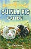 Really Useful Guinea Pig Guide - Myra Mahoney - Hardcover