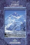 Everest : A Trekker's Guide - Trekking Routes in Nepal and Tibet