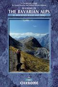Walking in the Bavarian Alps : 85 Mountain Walks and Treks