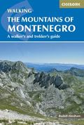 Mountains of Montenegro : A Walker's and Trekker's Guide