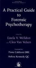 Practical Guide to Forensic Psychotherapy