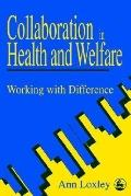 Collaboration in Health and Welfare Working With Difference