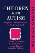 Children With Autism Diagnosis and Interventions to Meet Their Needs
