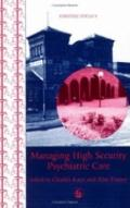 Managing High Security Psychiatric Care