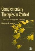 Complementary Therapies in Context The Psychology of Healing