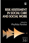 Risk Assessment in Social Care and Social Work