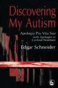 Discovering My Autism Apologia Pro Vita Sua (With Apologies to Cardinal Newman)
