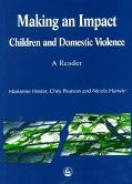 Making an Impact Children and Domestic Violence