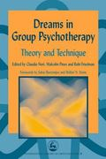 Dreams in Group Psychotherapy Theory and Technique