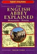 English Abbey Explained - Yorke - Paperback