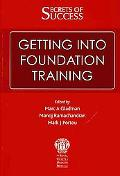 Secrets of Success: Getting into Foundation Training
