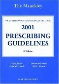 Bethlem & Maudsley Nhs Trust Maudsley Prescribing Guidelines 2001
