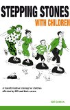 Stepping Stones with Children: A Transformative Training for Children Affected by HIV and Th...