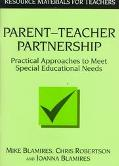 Parent-Teacher Partnership Practical Approaches to Meet Special Educational Needs