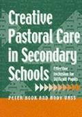Creative Pastoral Care in Secondary Schools: Effective Inclusion for Diff1cult Pupils