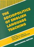 Sociopolitics of English Language Teaching