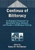 Continua of Biliteracy An Ecological Framework for Educational Policy, Research, and Practic...