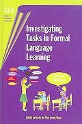 Investigating Tasks in Formal Language Learning