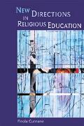 New Directions in Religious Education - Finola Cunnane - Paperback