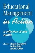 Educational Management in Action A Collection of Case Studies
