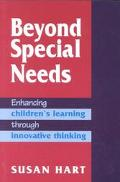 Beyond Special Needs Enhancing Children's Learning Through Innovative Thinking