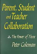 Parent, Student and Teacher Collaboration The Ower of Three