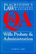 Q & a: Wills Probate & Administration (Law Questions & Answers)