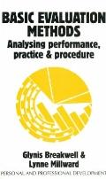 Basic Evaluation Methods Analysing Performance, Practice And Procedure