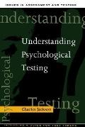 Understanding Psychological Testing