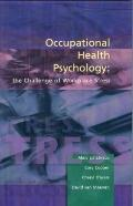 Occupational Health Psychology The Challenge of Workplace Stress