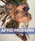 Afro-Modern: Journeys through the Black Atlantic