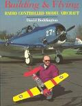 Building and Flying Radio Control Model Aircraft