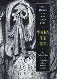 When We Die: Book About Death