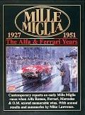Mille Miglia 1927-1951 The Alfa And Ferrari Years