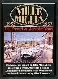 Mille Miglia 1952-1957 The Ferrari And Mercedes Years