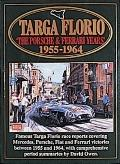 Targa Floria The Porsche and Ferrari Years 1955-1964
