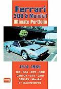 Ferrari 308 & Mondial Ultimate Portfolio 1974-1985