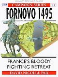 Fornovo 1495 France's Bloody Fighting Retreat