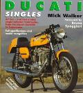 Ducati Singles: All Two-And Four-Stroke Single-Cylinder Motorcycles, Including Mototrans - 1945 Onwards (Osprey Collector's Library)