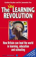 New Learning Revolution: How Britain Can Lead the World in Learning, Education and Schooling...
