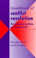 Handbook of Conflict Resolution The Analytical Problem-Solving Approach