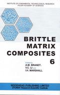 Brittle Matrix Composites 6