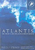 Atlantis: The Fate of a Lost Land and Its Secret Knowledge