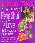 Lillian Too's Easy-To-Use Feng Shui for Love