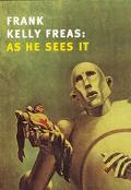 Frank Kelly Freas As He Sees It