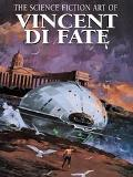 Science Fiction Art of Vincent Di Fate