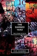 Damned Yard+other Stories