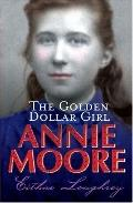 Annie Moore Golden Dollar Girl